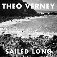 Theo Verney Sailed Long